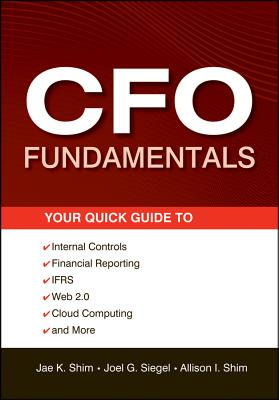 CFO Fundamentals By Shim, Jae K.